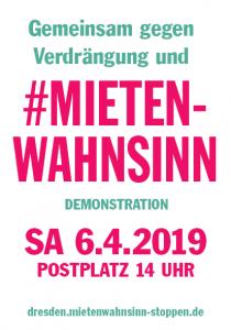 06.042019 Aufruf Dresdens Mietenwahnsinn stoppen Demo um 14 Uhr auf dem Postplatz