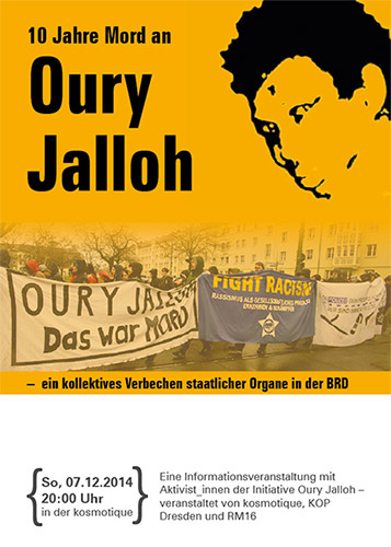 So, 07.12.2014, 20:00 Uhr 10 Jahre Mord an Oury Jalloh Informationsveranstaltung