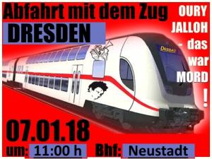 07,01.2018 Aufruf zur Demo und Zugtreffpunkt Dresden 11Uhr Bhf. NeustadtOury Jalloh, das war Mord!