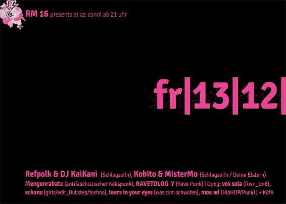 13.12.13. 21:00 Uhr Soli-Konzert mit Refpolk, DJ KaiKani, Kobito & MisterMo.für die RM16 im AZ Conni